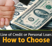 Choose Between: Line of Credit and Personal Loans